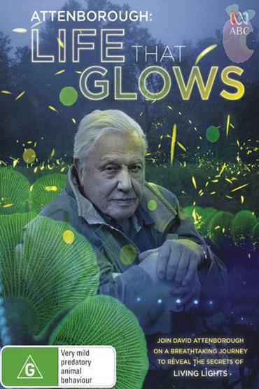 دانلود رایگان فیلم Attenboroughs Life That Glows 2016