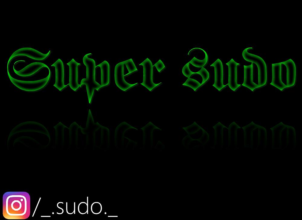 Super sudo,S.s. Hacker