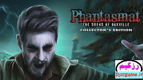 دانلود 1.0 Phantasmat The dread of Oakville بازی ترس از اوک ویل اندروید