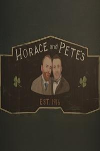 دانلود سریال Horace and Pete (2016)
