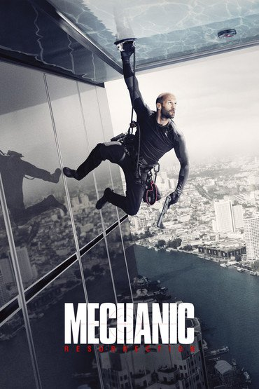 دانلود فیلم جدید Mechanic: Resurrection