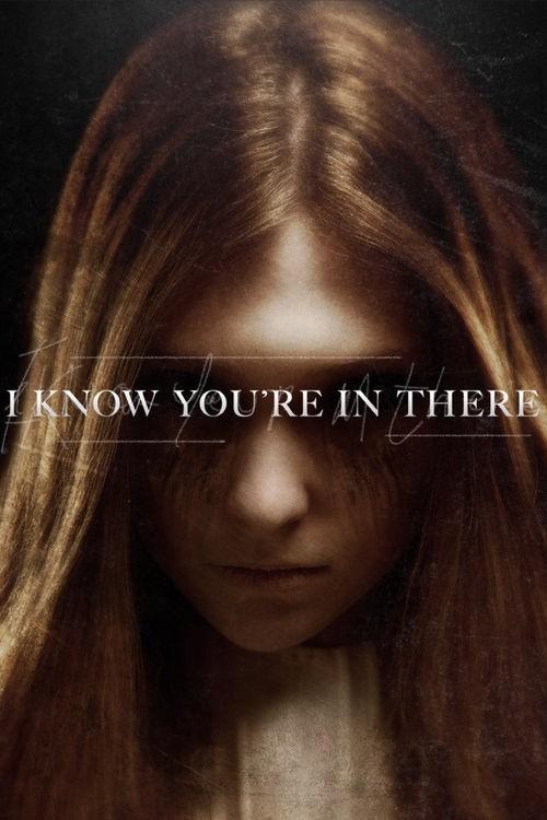دانلود رایگان فیلم خارجی I Know You're in There 2016