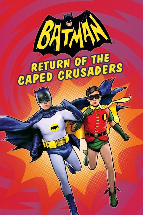 دانلود رایگان فیلم خارجی Batman Return Of The Caped Crusaders 2016