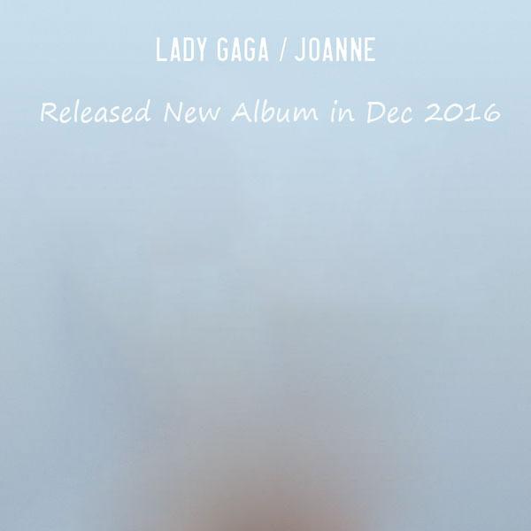 دانلود آلبوم خارجی از Lady Gaga به نام Joanne