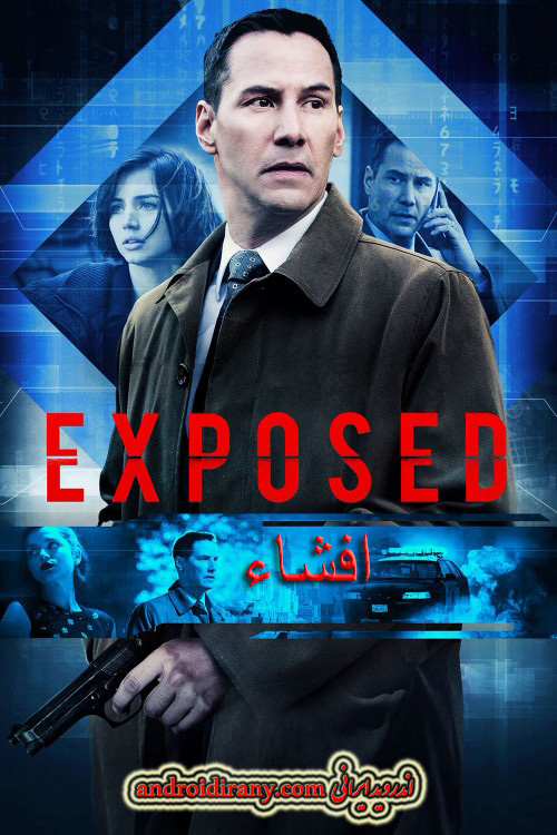 دانلود فیلم دوبله فارسی افشاء Exposed 2016
