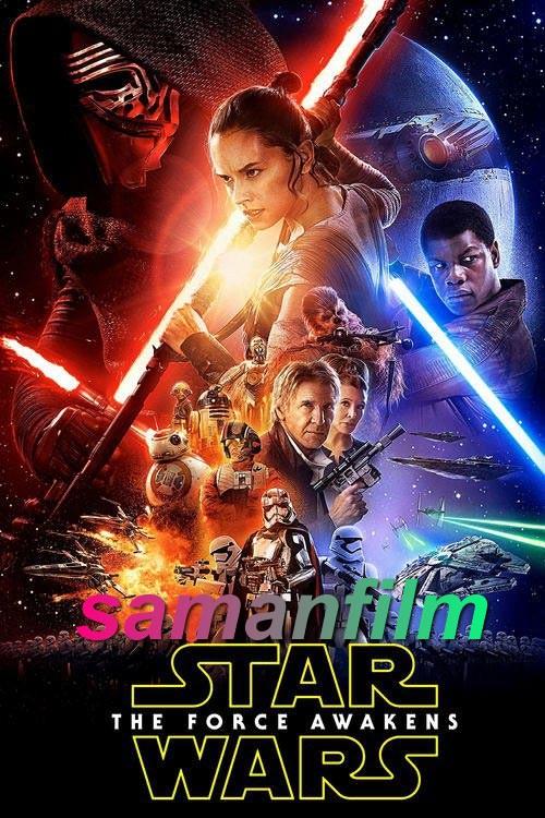 دانلود فیلم جنگ ستارگان ۷ – Star Wars The Force Awakens 2015 با دوبله فارسی