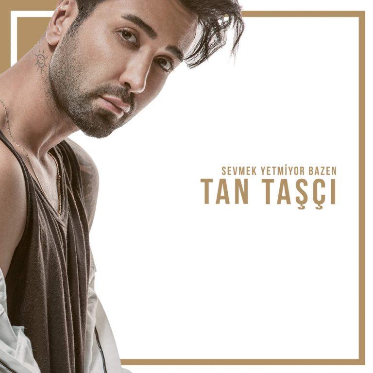 دانلود آلبوم جدید  Tan Tasci به نام Sevmek Yetmiyor Bazen