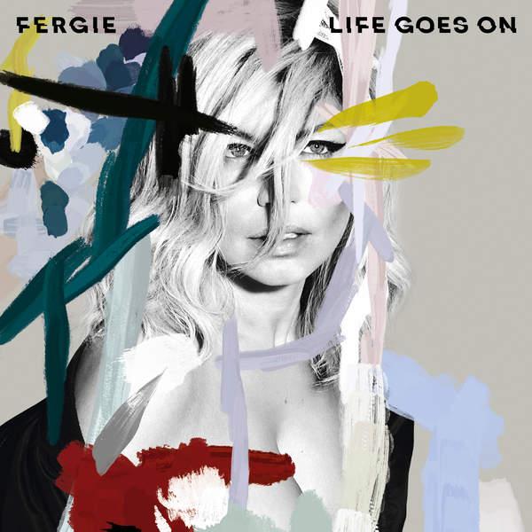 دانلود آهنگ جدید Fergie به نام Life Goes On