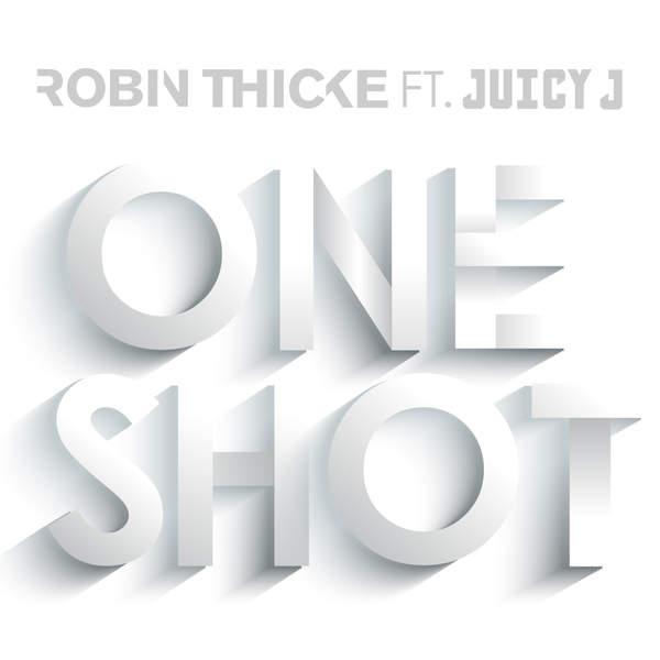 دانلود آهنگ جدید به نام One Shot با از Robin Thicke ft. Juicy J