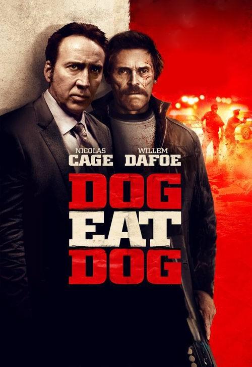 دانلود رایگان فیلم Dog Eat Dog 2016