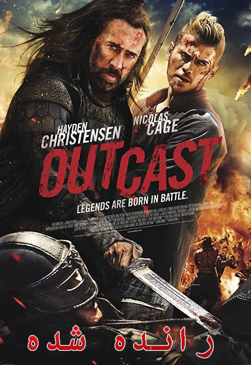 دانلود فیلم دوبله فارسی رانده شده Outcast 2014