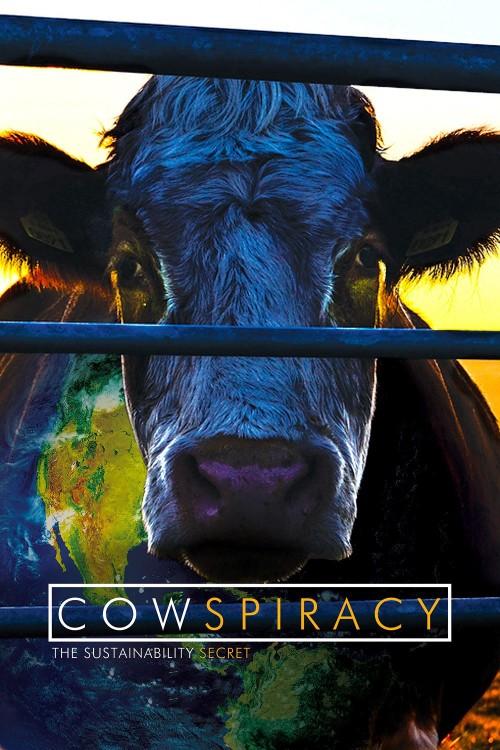 دانلود دوبله فارسی مستند راز پایداری Cowspiracy: The Sustainability Secret 2014
