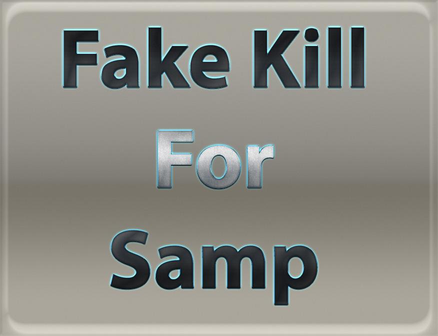 دانلود مد FAKE KILL برای SAMP + مد CLEO