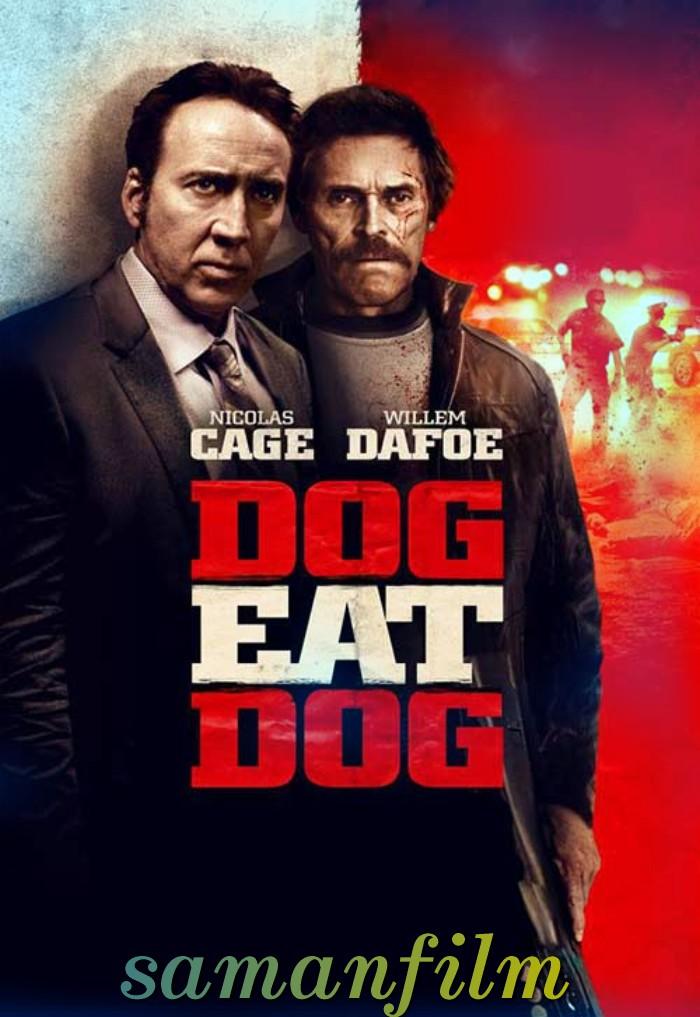 دانلود فیلم Dog Eat Dog 2016