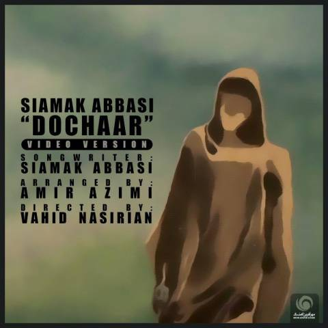 دانلود موزیک ویدئو جدید و بی نظیر سیامک عباسی بنام دچار