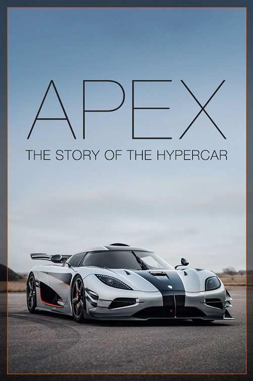 دانلود رایگان فیلم Apex The Story Of The Hypercar 2016