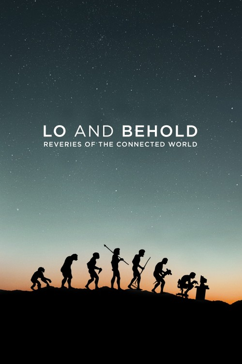 دانلود رایگان مستند Lo and Behold Reveries of the Connected World 2016