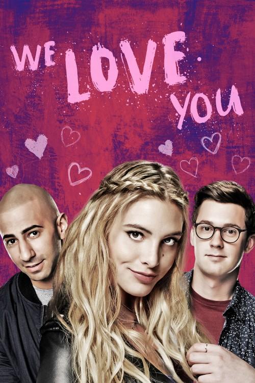 دانلود رایگان فیلم We Love You 2016