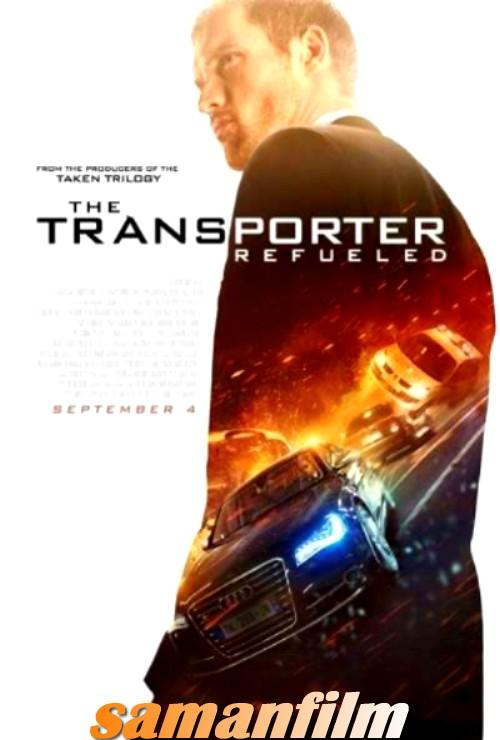 دانلود فیلم The Transporter Refueled 2015(مامور انتقال 4)