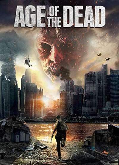 دانلود رایگان فیلم Age Of The Dead 2015