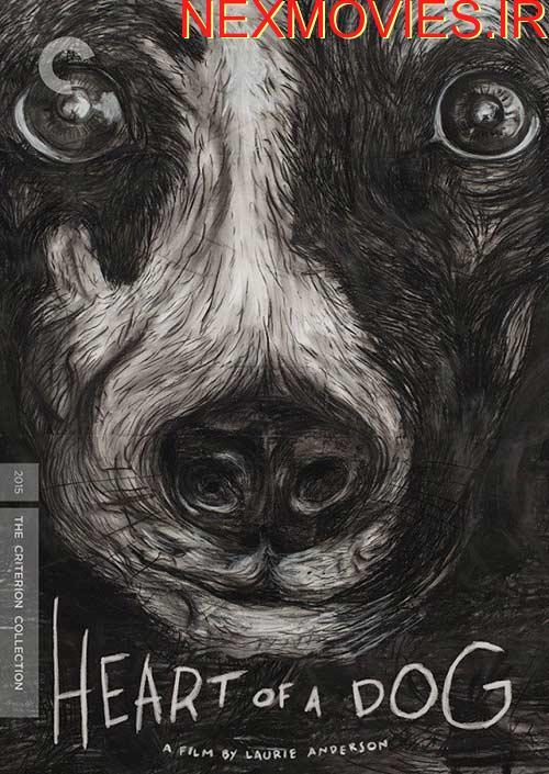 دانلود فیلم Heart of a Dog 2015
