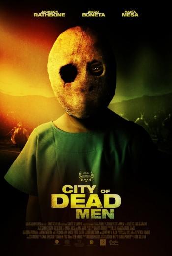 دانلود رایگان فیلم City Of Dead Men 2016