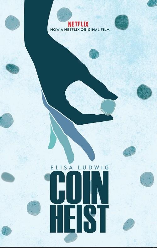 دانلود رایگان فیلم Coin Heist 2017