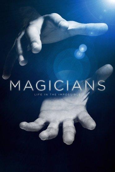 دانلود رایگان فیلم Magicians Life in The Impossible 2016