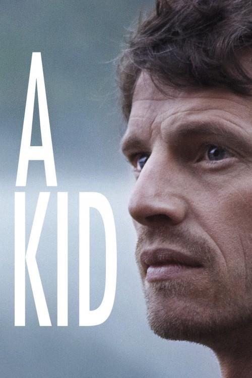 دانلود رایگان فیلم A Kid 2016