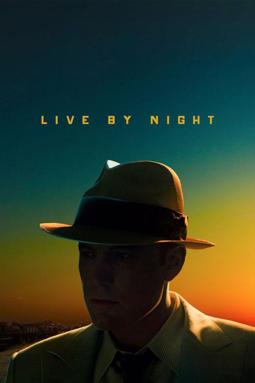 دانلود رایگان فیلم Live By Night 2016