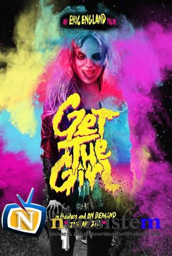 دانلود فیلم Get the Girl 2017