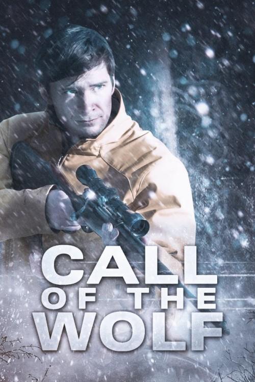 دانلود رایگان فیلم Call of the Wolf 2017