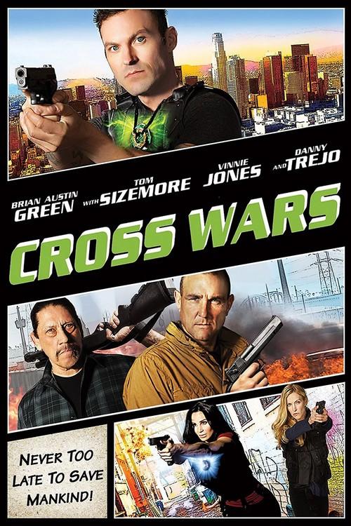 دانلود رایگان فیلم Cross Wars 2017
