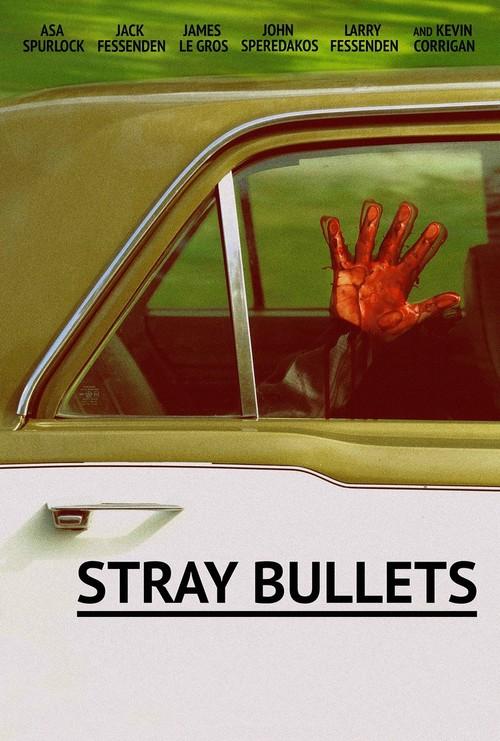 دانلود رایگان فیلم Stray Bullets 2016