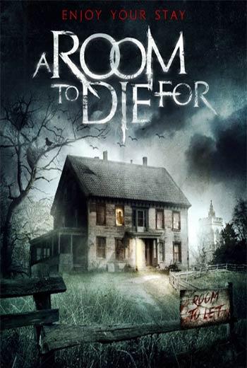 دانلود فیلم A Room to Die For 2017