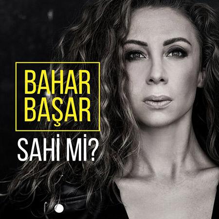 دانلود آهنگ ترکيه ای جديد از Bahar Basar به نام Sahi Mi