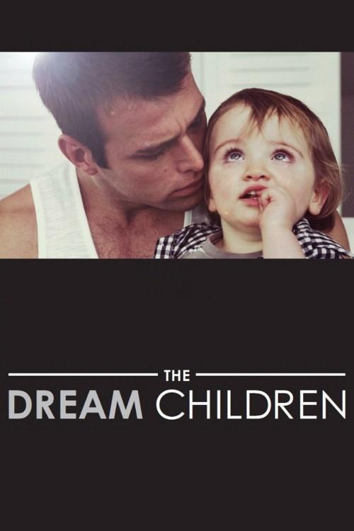 دانلود رایگان فیلم The Dream Children 2015