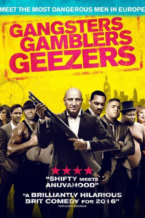 دانلود رایگان فیلم Gangsters Gamblers Geezer 2016