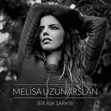 دانلود آهنگ ترکيه ای جديد از Melisa Uzunarslan به نام Bir Ask Sarkisi