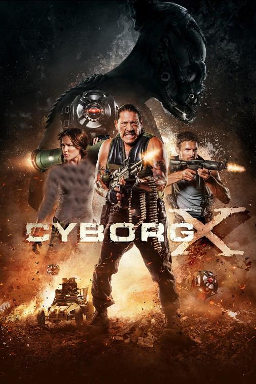 دانلود رایگان فیلم Cyborg X 2016