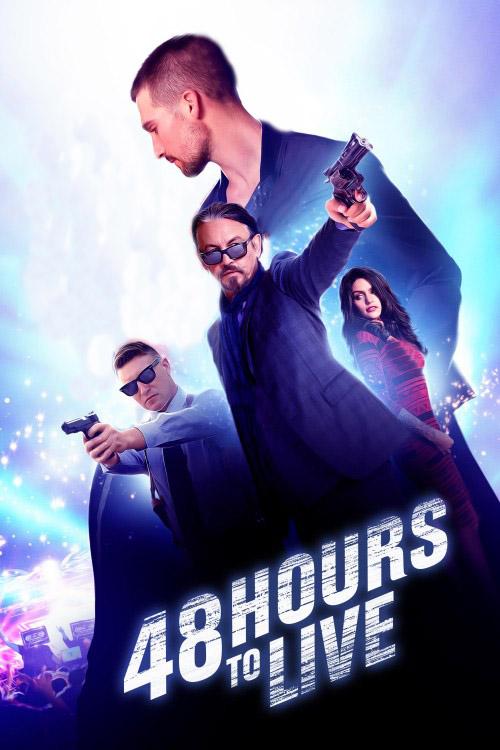 دانلود فیلم 48 Hours to Live 2016