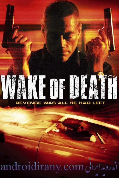 دانلود فیلم دوبله فارسی پیامد مرگ Wake of Death 2004