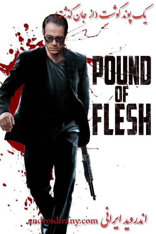 دانلود فیلم دوبله فارسی یک پوند گوشت (از جان گذشته) Pound Of Flesh 2015