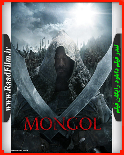 دانلود فیلم Mongol The Rise Of Genghis Khan 2007