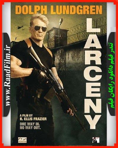 دانلود رایگان فیلم Larceny 2017