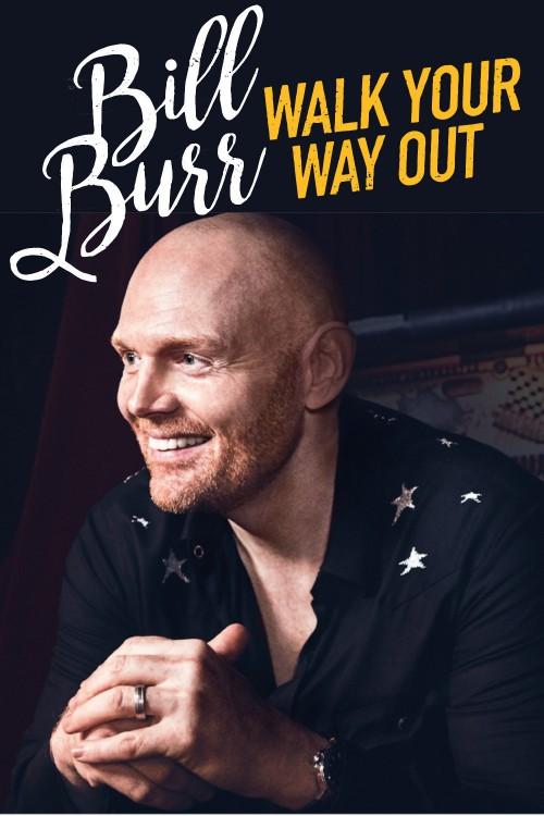 دانلود رایگان فیلم Bill Burr: Walk Your Way Out 2017