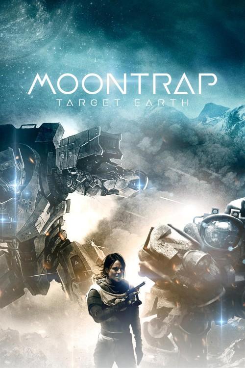 دانلود رایگان فیلم Moontrap: Target Earth 2017