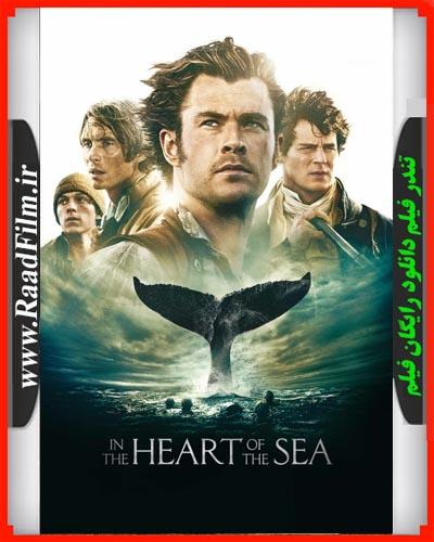 دانلود دوبله فارسی فیلم در دل دریا In the Heart of the Sea 2015