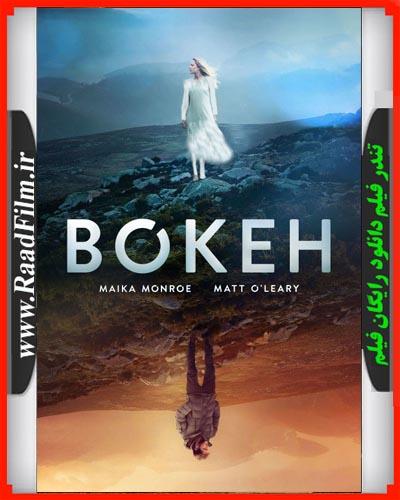 دانلود رایگان فیلم Bokeh 2017