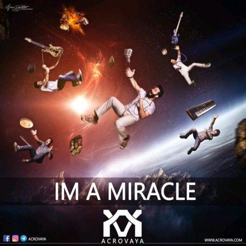 دانلود آهنگ گروه آکرووایا به نام من خود معجزه ام